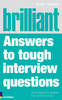 Brilliant answers to tough interview questions ebook